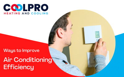Ways to Increase & Improve Air Conditioning Efficiency